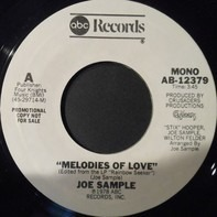 Joe Sample - Melodies Of Love