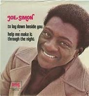 Joe Simon - Help Me Make It Through The Night / To Lay Down Beside You