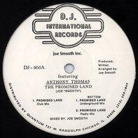 Joe Smooth, Anthony Thomas - The Promised Land