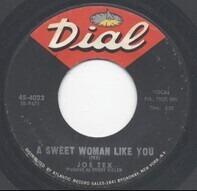 Joe Tex - A Sweet Woman Like You / Close The Door