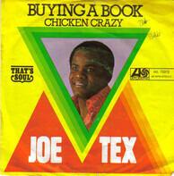 Joe Tex - Buying A Book / Chicken Crazy