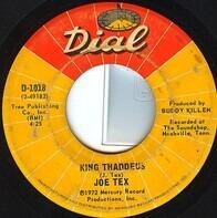 Joe Tex - King Thaddeus / Rain Go Away