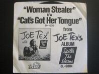 Joe Tex - Woman Stealer / Cat's Got Her Tongue
