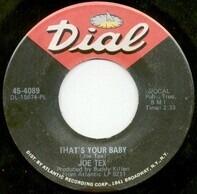 Joe Tex - That'sYour Babay, Sweet Sweet Woman