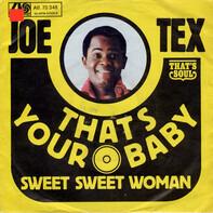 Joe Tex - That's Your Baby