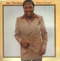 Joe Thomas - Here I Come