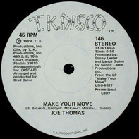 Joe Thomas - Make Your Move / Get On Back