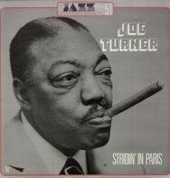 Joe Turner - Stridin' in Paris