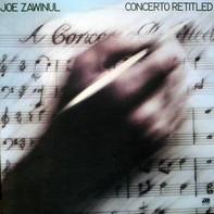 Joe Zawinul - Concerto Retitled