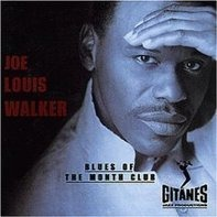 Joe Louis Walker - Blues of the Month Club
