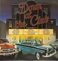 Joe Brown, Marcels, Viscounts, ... - Down At The Club