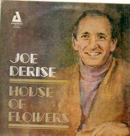 Joe Derise - House Of Flowers