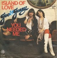 Joe & Jenny - Island of Love / You Needed Me