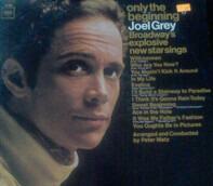 Joel Grey - Only The Beginning