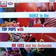 Joe Loss & His Orchestra - Dance To The Top Pops With Joe Loss And His Orchestra
