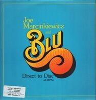 Joe Marcinkiewicz & Blu - Direct To Disc