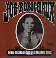 Joe Robichaux - & His Hot New Orleans Rhythm Boys 1933