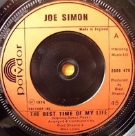 Joe Simon - The Best Time Of My Life / What We Gonna Do