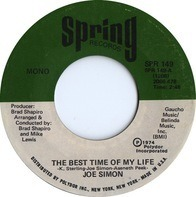Joe Simon - The Best Time Of My Life / What We Gonna Do Now