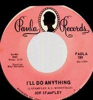 Joe Stampley - I'll Do Anything / Go On And Leave