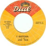 Joe Tex - I Gotcha / A Mother's Prayer