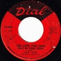 Joe Tex - The Love You Save (May Be Your Own)