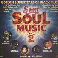 Joe tex, Percy Sledge a.o. - Sweet Soul Music Volume 2