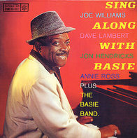 Joe Williams , Dave Lambert , Jon Hendricks , Annie Ross Plus Count Basie Band - Sing Along with Basie