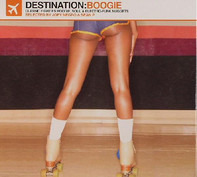 Joey Negro & Sean P. - Destination:Boogie (Classic Eighties Boogie, Soul & Electro-Funk Nuggets)