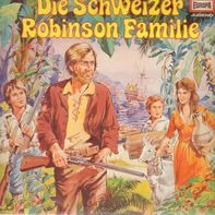 Johann David Wyss - Die Schweizer Robinson Familie