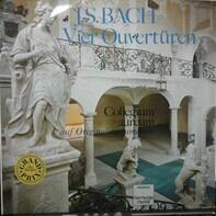 Johann Sebastian Bach - Collegium Aureum - Vier Ouvertüren