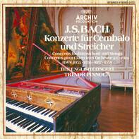 Bach - Konzerte Für Cembalo Und Streicher (BWV 1055, 1056, 1057 & 1058)