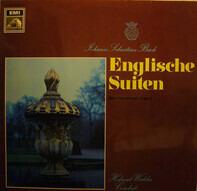Johann Sebastian Bach − Helmut Walcha - Englische Suiten