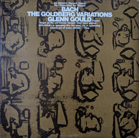 Johann Sebastian Bach / Glenn Gould - The Goldberg Variations