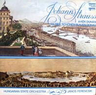 Johann Strauss Jr. - An Der Schönen Blauen Donau