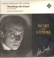 Johann Wolfgang von Goethe / Walter Franck - Monologe des Faust aus Faust I und II