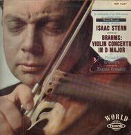 Johannes Brahms - Isaac Stern , The Philadelphia Orchestra , Eugene Ormandy - Konzert Für Violine Und Orchester D-dur