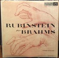 Johannes Brahms , Arthur Rubinstein - Rubinstein plays Brahms