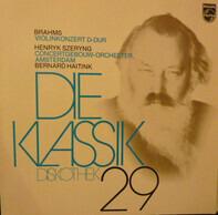 Johannes Brahms , Bernard Haitink , Henryk Szeryng , Concertgebouworkest - Violinkonzert D-dur op. 77