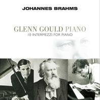 Johannes Brahms - 10 Intermezzi For Piano (glenn Goul