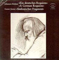 Johannes Brahms / Gustav Jenner - Ein deutsches Requiem / Sinfonisches Fragment