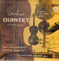 Johannes Brahms/The Hollywood String Quartet - Brahms Quintet in F minor, Op. 34