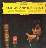 Johannes Brahms , Herbert von Karajan , Berliner Philharmoniker - Symphonie Nr. 2 D-dur Op. 73