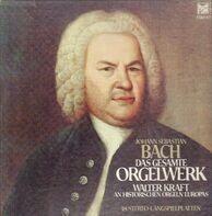 Johann Sebastian Bach - Das Gesamte Orgelwerk (Walter Kraft)