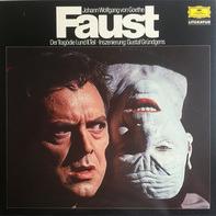 Goethe - Faust - Der Tragödie I. Und II. Teil (Grundgens)