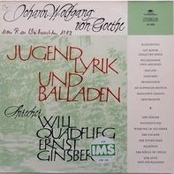 Johann Wolfgang von Goethe - Jugendlyrik und Balladen