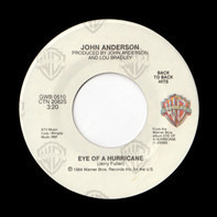 John Anderson - Eye Of A Hurricane / It's All Over Now