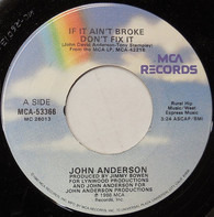 John Anderson - If It Ain't Broke Don't Fix It