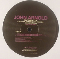 John Arnold Featuring Ty - Style And Pattern (Nuff Version)