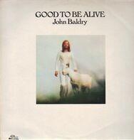 John Baldry - Good to be Alive